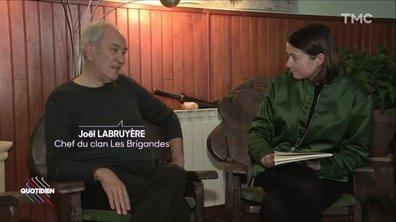 """Les Brigandes : rencontre avec le """"gourou"""" du clan, Joël Labruyère"""