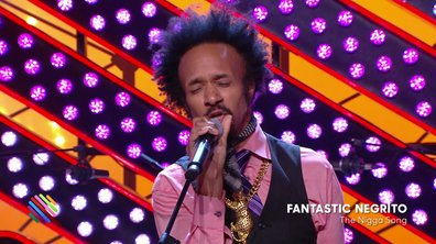 "Fantastico Negrito - ""The Nigga Song"" en live dans Quotidien (exclu web)"
