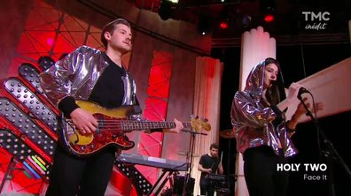 "Holy Two : ""Face It"" en live dans Quotidien"
