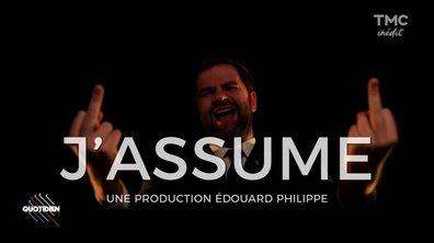 """Le """"J'assume"""" d'Edouard Philippe par Eric et Quentin"""