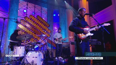 "MorMor: ""Whatever comes to mind"" en live pour Quotidien (exclu web)"
