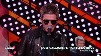 "Noel Gallagher's High Flying Birds : ""Holy Mountain"" en live dans Quotidien"