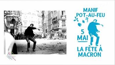 Le Fait du jour : la manif pot-au-feu anti-Macron