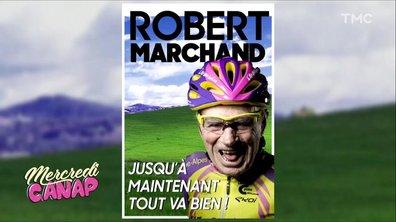 Mercredi Canap : Robert Marchand président !