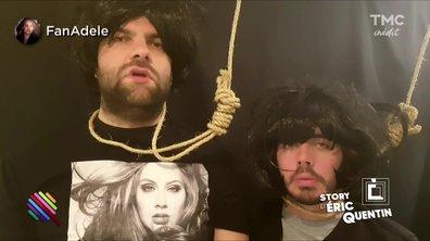 "La Story d'Eric et Quentin : ""Bravo Adele !"""