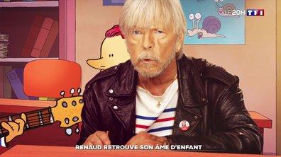 Renaud retrouve son âme d'enfant
