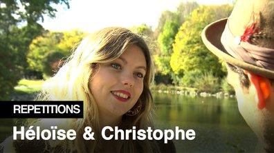 """Répétitions - """"Je te considère comme ma famille"""" Héloise Martin et Christophe Licata"""