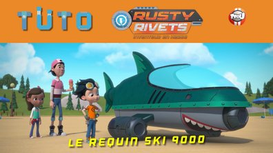 Les tutos de Rusty Rivets: Le Requin Ski 9000 !