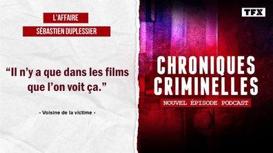 [INTEGRALE] Chroniques criminelles : l'affaire Sébastien Duplessier, un ami qui vous veut du mal