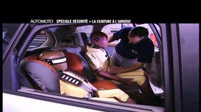A l'arrière comme à l'avant, la ceinture de sécurité sauve des vies