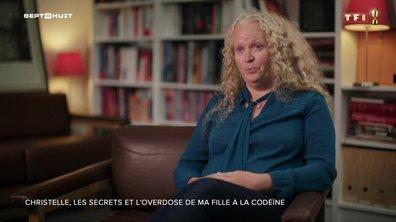 SEPT À HUIT - Christelle se confie sur les secrets et l'overdose de sa fille à la codéine