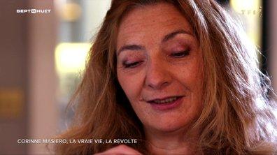 SEPT À HUIT - Corinne Masiero : sa vraie vie et sa révolte