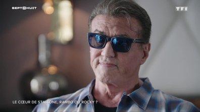 SEPT À HUIT - Entre Rocky et Rambo, Sylvester Stallone se confie sur sa carrière