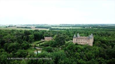 SEPT À HUIT LIFE - Ils redonnent vie au château familial