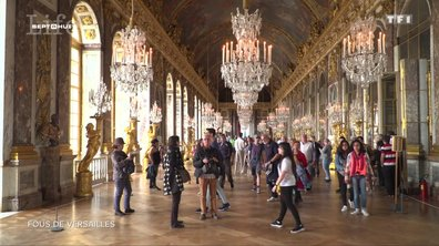 SEPT À HUIT LIFE - Les passionnés du château de Versailles.