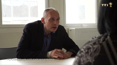 SEPT À HUIT - Psychiatrie: un juge face aux malades