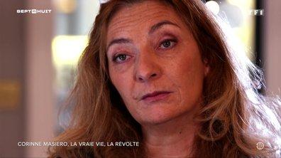 SEPT À HUIT - Corinne Masiero raconte comment elle s'est sortie de la rue et de la drogue