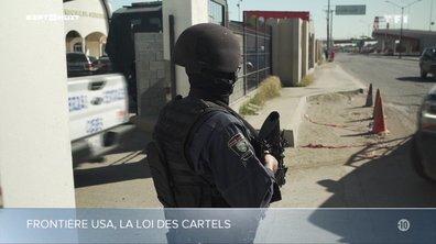 SEPT À HUIT - La loi des cartels à la frontière américano-mexicaine