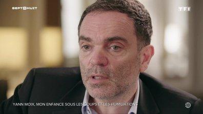 SEPT À HUIT - Yann Moix se confie sur les maltraitances subies dans son enfance