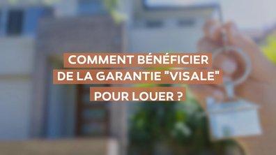 Comment bénéficier de la garantie Visale pour louer ?