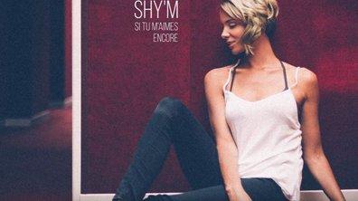 """Shy'm se demande """"si tu m'aimes encore"""""""