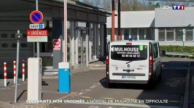 Soignants non vaccinés : l'hôpital de Mulhouse en difficulté