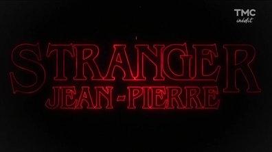 Soirée Canap' : le meilleur de Stranger Jean-Pierre