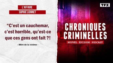 Chroniques criminelles : l'affaire Sophie Lionnet, le calvaire de la jeune fille au pair