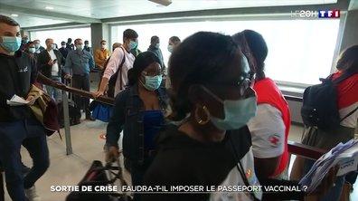 Sortie de crise : faudra-t-il imposer le passeport vaccinal ?