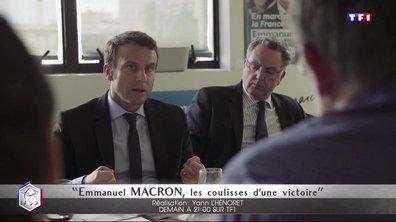 """Emmanuel Macron : les coulisses d'une victoire - """"l'entre-deux-tours"""" - Lundi 08 mai à 21H"""
