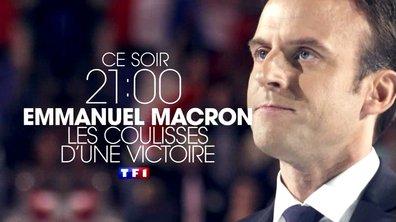 Emmanuel Macron : les coulisses d'une victoire - Lundi 08 mai à 21H