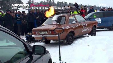 Grand Format : Speed Week-end, l'enfer de la route de glace !