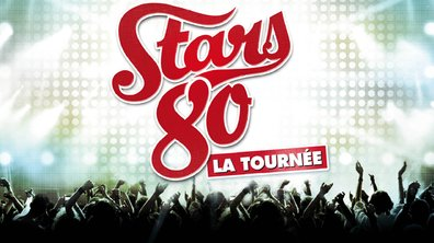 Stars 80 en direct du Stade de France le 9 mai sur TF1