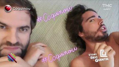 La story d'Eric et Quentin : Quels coquinous !