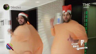 """La Story d'Eric et Quentin : """"Fourrons les grosses dindes"""""""