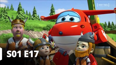 Super Wings - S01 E17 - Le courage des Vikings
