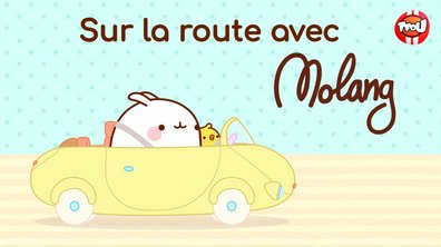 Molang - Compilation sur la route - My Best Friend