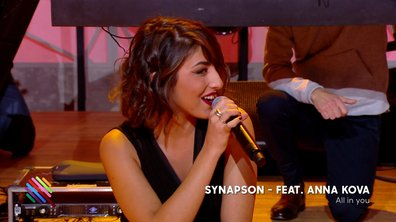 Synapson feat Anna Kova - All In You en live sur Quotidien (exclu web)