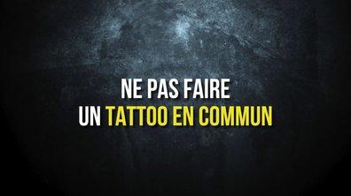 Conseil n°6 – Ne pas faire un tatouage en commun