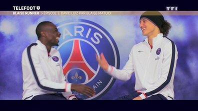 Blaise Runner Episode 3 : David Luiz par Blaise Matuidi