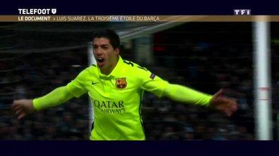 Le document : Luis Suarez, la troisième étoile du Barça
