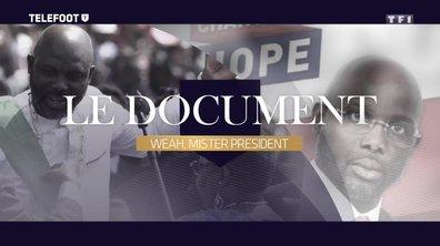 Le document Téléfoot : Weah, Mister President
