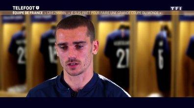 """Equipe de France - Griezmann : """"Je suis prêt pour faire une grande Coupe du monde"""""""
