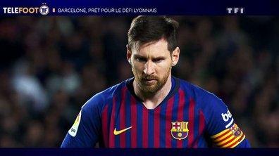 Le FC Barcelone, prêt pour le défi lyonnais