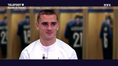 """Equipe de France : Griezmann : """"Il faut tout casser à la Coupe du monde"""""""