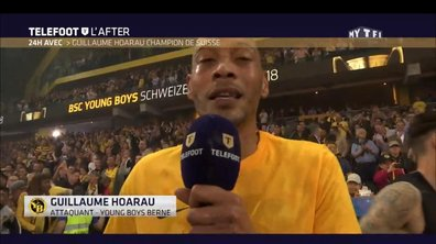 Téléfoot, l'After - 24H avec Guillaume Hoarau, champion de Suisse