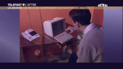 Téléfoot, l'After - Archives: Quand les Bleus regardaient leur minitel pour les listes!