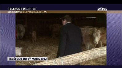 Téléfoot, l'After - Les archives : Guy Roux à la ferme