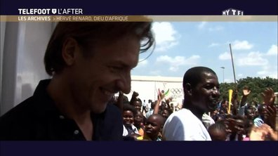Téléfoot, l'After - Les archives : Hervé Renard, dieu d'Afrique