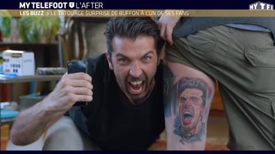 MyTELEFOOT L'After - Le Buzz : le tatouage surprise de Buffon à l'un de ses fans